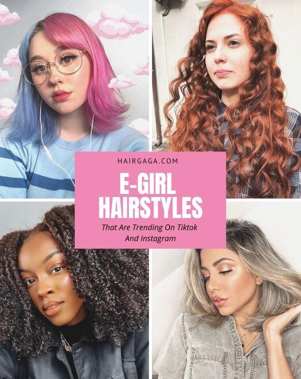 E-girl Hairstyles